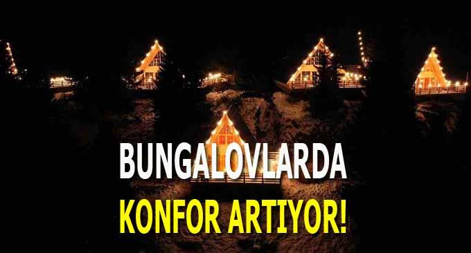 Bungalovlarda Konfor Artıyor!