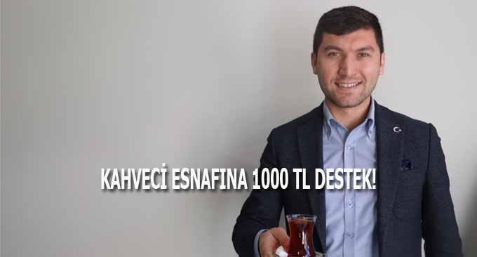 Kahveci Esnafına 1000 Tl Destek!