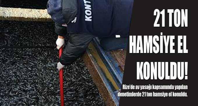 21 Ton Hamsiye El Konuldu!
