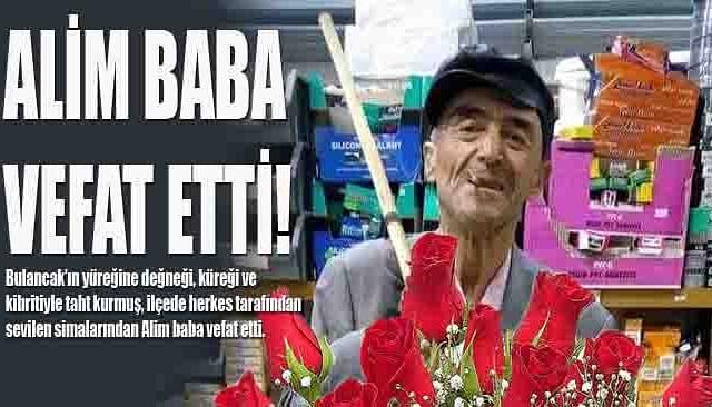 Alim Baba Vefat Etti!