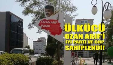 Ülkücü Ozan Arif'i İyi Parti ve CHP Sahiplendi!