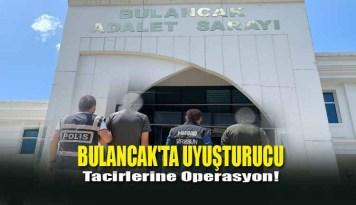 Bulancak'ta Uyuşturucu Tacirlerine Operasyon!