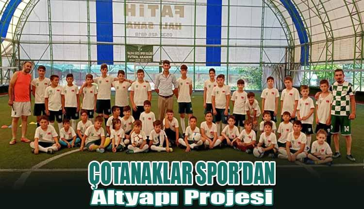 Çotanaklar Spor'dan Altyapı Projesi