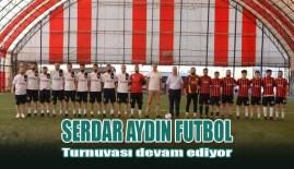 Serdar Aydın Futbol Turnuvası devam ediyor