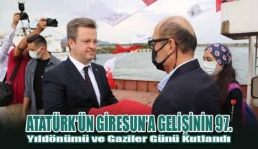 Atatürk'ün Giresun'a Gelişinin 97. Yıldönümü ve Gaziler Günü Kutlandı