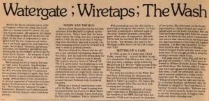 Аферата Уотъргейт е свързана с незаконни действия на Комитета на Републиканската партия по време на избирателната президентска кампания през 1972 г. в САЩ . Обществено достояние става фактът, че представители на щаба на кандидата за президент и действащ към същия период президент на САЩ Ричард Никсън се опитват да монтират подслушвателно устройство в щабквартирата на Демократическата партия в хотел Уотъргейт във Вашингтон. /кликвайте върху снимката за по-големи размери и да прочетете оригинална публикация от 1973 г. / ФОТО: www.freeingjohnsinclair.org