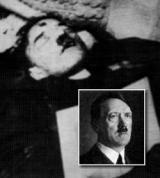 Снимката на мъртвия Адолф Хитлер, която обиколи света.  През 1956 г. германски магистрати обявяват Хитлер официално за мъртъв, като датата на смъртта му е фиксирана на 30 април 1945 г., а мястото е неговият бункер в Берлин. Такива са и изводите на американските федерални съдии.  Починал ли е действително в бункера си или е избягал? Сталин лично е заявил на американския президент Труман през юли 1945 г., че Хитлер със сигурност е все още жив и се укрива. Това изявление води до множество разследвания.