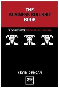 The Business Bullshit Book