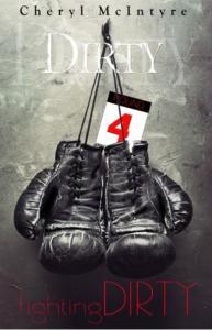 McIntyre, Cheryl - Dirty 4 - Fighting Dirty