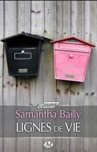 Bailly, Samantha - Lignes de Vie