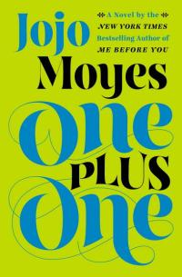 Moyes, Jojo - One plus one