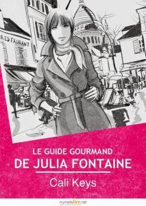 Keys, Cali - Le guide gourmand de Julia Fontaine