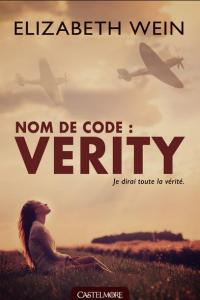 Wein, Elizabeth - Nom de code Verity