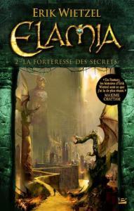 Wietzel, Erik - Elamia 2 - La forteresse des secrets