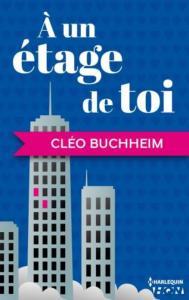 03 - Buchheim, Cléo - À un étage de toi