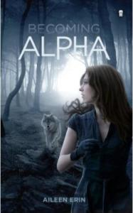 Erin, Aileen - Becoming Alpha
