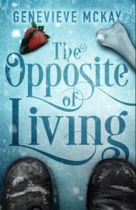 McKay, Genevieve - The Opposite of Living