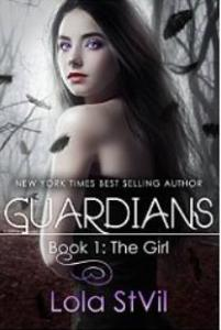 St Vil, Lola - The Guardians 1 - The Girl