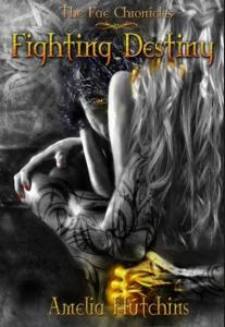 Hutchins, Amelia - Fighting Destiny