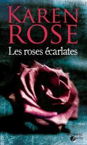 Rose, Karen - Les roses écarlates