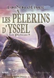 Oliver, Linden - Les Pèlerins d'Yssel