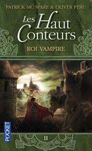 Peru, Olivier & McSpare, Patrick - Les Hauts Conteurs 2 - Roi Vampire
