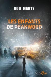 Marty, Rod - Les enfants de Peakwood