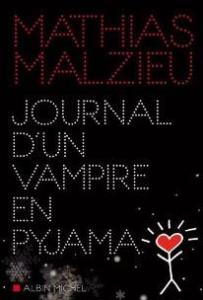 Malzieu, Mathias - Journal d'un vampire en pyjama