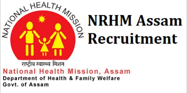 National Health Mission Assam 2017 Opportunities to get jobs