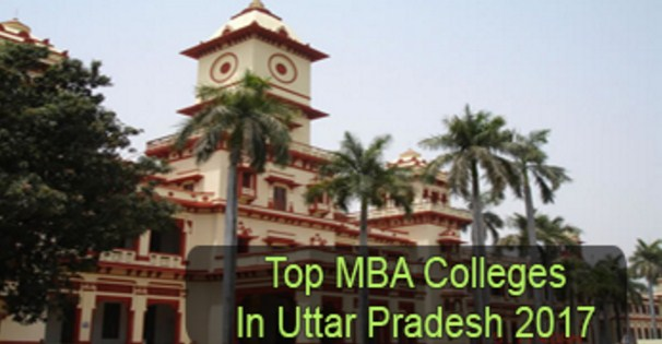 Uttar Pradesh Top Management Colleges 2017-18 Admission, Fees Structure, Placement Information