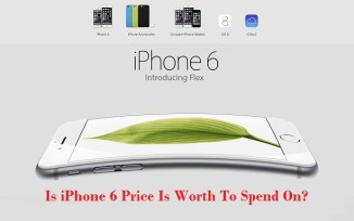 Is iPhone 6 Price Is Worth To Spend On? Let Us Have A Look