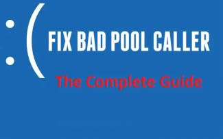 How to Fix Bad Pool Caller Error in Windows 10