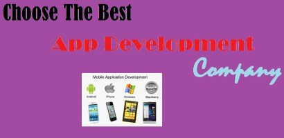 How to choose a Good App Development Company?