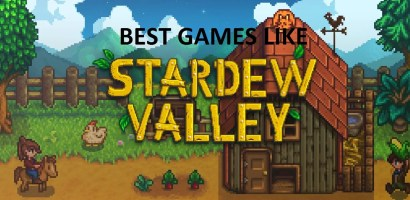 Stardew Valley Alternatives:Top 14 Games