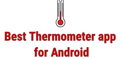 List of 10 Best Thermometer Apps for your Android Smartphone