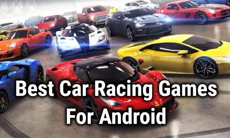 10 Best Car Racing Games For Android in 2020 to Play for Speed