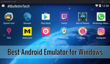 10 Best Android Emulator for Windows to Play android apps in PC