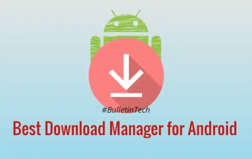 Top 6 Best Download Manager For Android In 2020