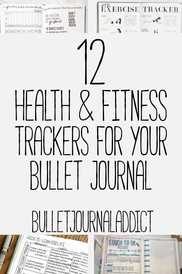 12 Smart Bullet Journal Health and Fitness Trackers