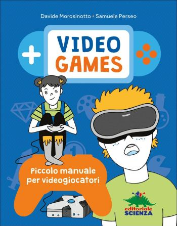 Video games - Piccolo manuale per videogiocatori