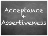 Workplace Bullying Inspiration: Acceptance and Assertiveness