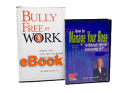 Bully Free at Work (eBook) & How to Manage Your Boss <br/>(2 CD Set)