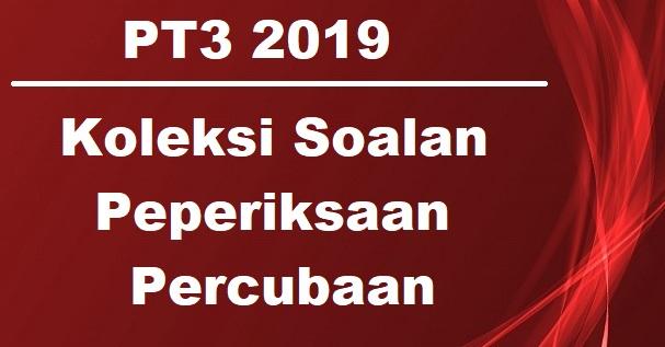 Koleksi Soalan Percubaan Pt3 2019 2018 Jawapan Semua Subjek Bumi Gemilang