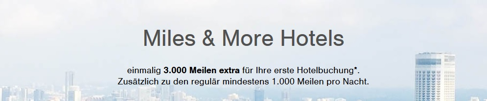 3.000 Meilen extra für Ihre erste Hotelbuchung auf Miles & More Hotels