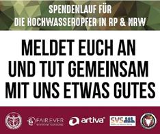 Gemeinsam laufen für den guten Zweck – Spendenlauf für die Hochwasseropfer in Rheinland-Pfalz und Nordrhein-Westfalen vom 30.07. bis 08.08.2021 geplant.