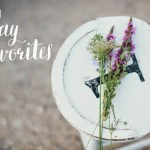Friday Favorites – August 1