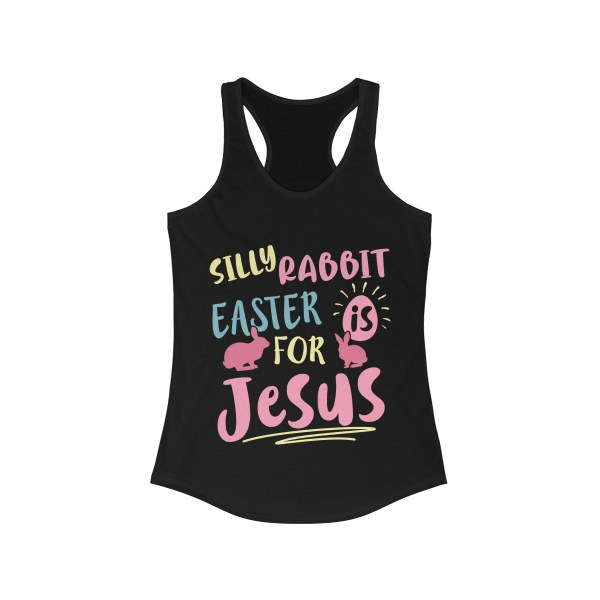 Silly Rabbit Easter Is For Jesus Tank