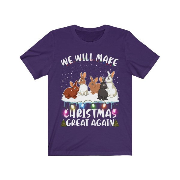 We Will Make Christmas Great Again Rabbit T Shirt