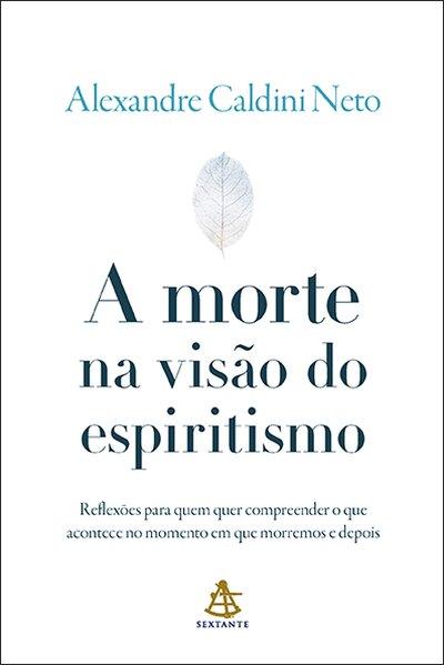 Capa do A morte na visão do espiritismo