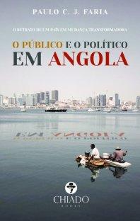 O Público e o Político em Angola de Paulo C. J. Faria